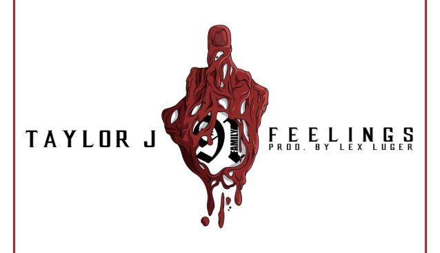 Taylor J - Feelings (Prod by Lex Luger)