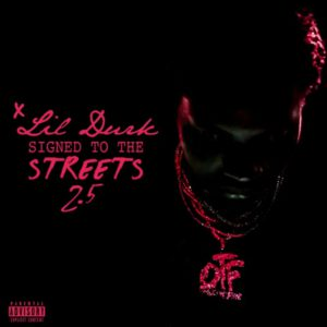 Lil Durk – Signed To The Streets 2.5 (Mixtape)