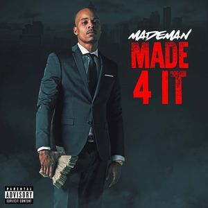 Made Man – Made 4 It [Mixtape]