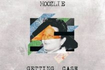 Moozlie – Getting Cash