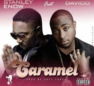 Stanley Enow – Caramel ft. Davido