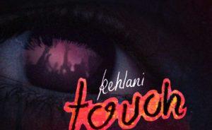 Kehlani – Touch