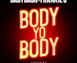 Baby Bash & Frankie J – Body Yo Body Ft. Paula Deanda & Kap G