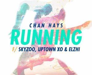 ChanHays – Running (Feat. Skyzoo, Elzhi & Uptown XO)