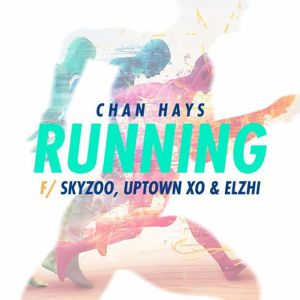 ChanHays – Running (Feat. Skyzoo, Elzhi & Uptown XO)