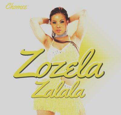 Chomee – Zozela Zalala