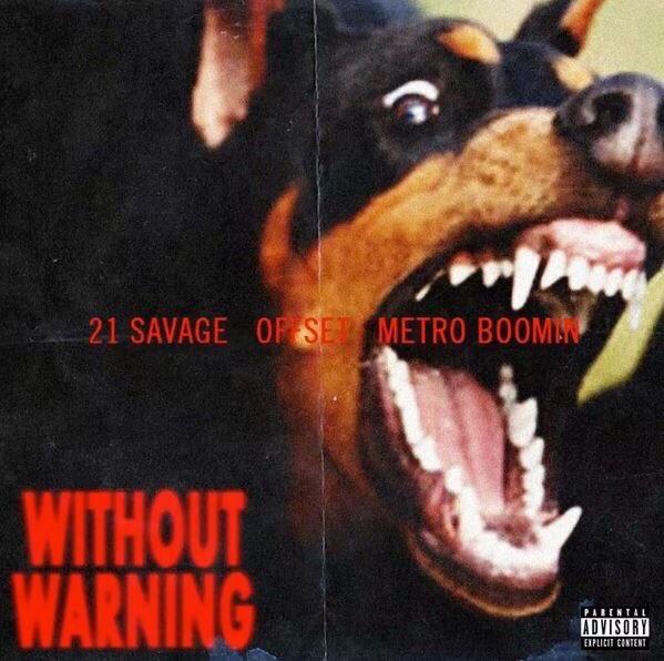Download 21 Savage, Offset & Metro Boomin - Without Warning Album