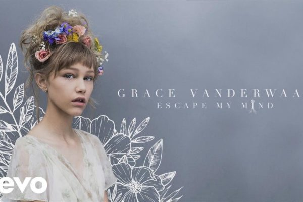Grace VanderWaal – Escape My Mind mp3 song