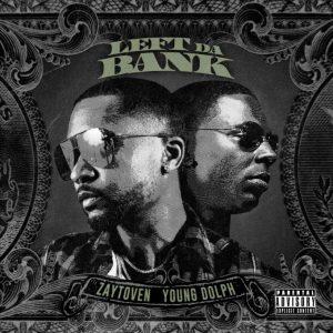 Zaytoven – Left da Bank ft. Young Dolph