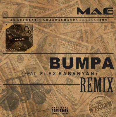 Ma-E ft. Flex Rabanyan – Bumpa (Remix)