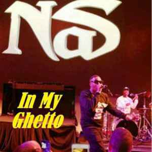 Download Nas – In My Ghetto (EP)