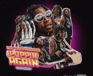 Download Nef The Pharaoh – Poppin Again