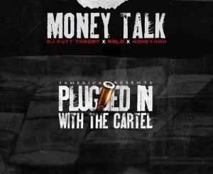 Download Ralo & Dj Kutt Throat Ft. Money Man – Money Talk