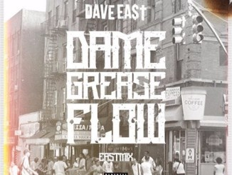 Download Dave East – Dame Grease Flow