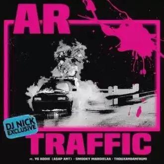 Download AR Ft. A$AP Ant, Thouxanbanfauni & Smooky Margielaa – Traffic Song