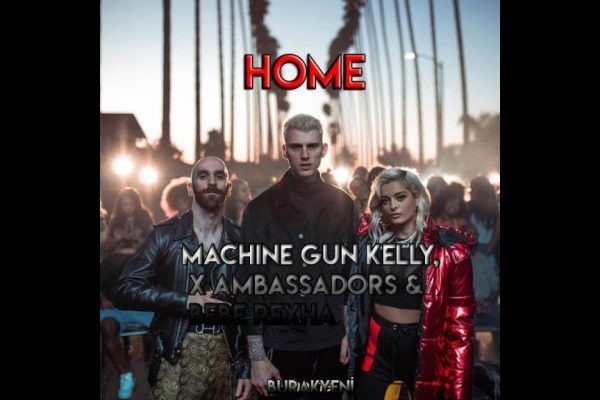 Download Machine Gun Kelly Ft Ambassadors & Bebe Rexha – Home