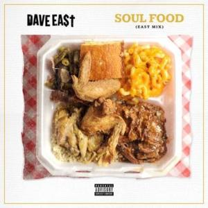 """Download Dave East - """"Soul Food"""" (Eastmix)"""