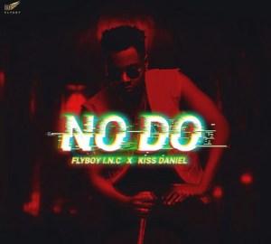 Download Kiss Daniel – No Do