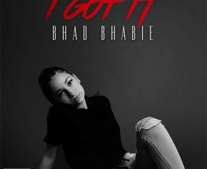 Download Bhad Bhabie – I Got It