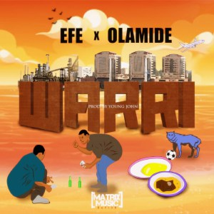 Download Efe Ft. Olamide – Warri