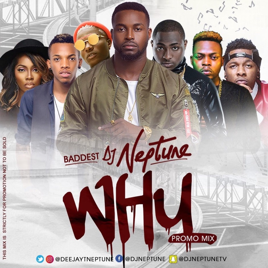 DJ Neptune - WHY Mix Download