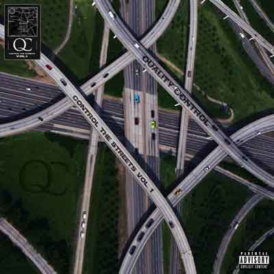 Download Album: Quality Control - 'Control The Streets, Vol. 1′