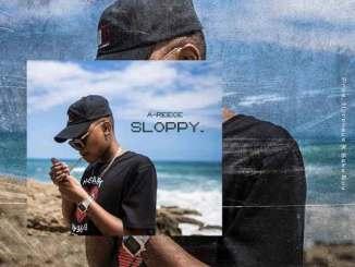 Download A-Reece – Sloppy
