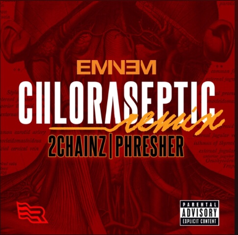 Eminem ft 2 Chains x Phresher - Chloraseptic Remix mp3 download