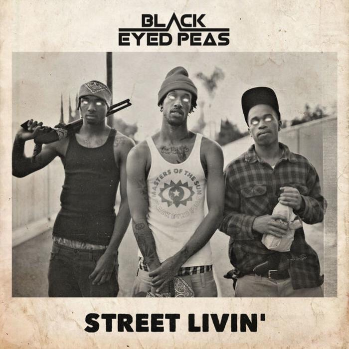 Black Eyed Peas - Street Livin mp3 download