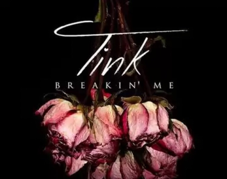 Tink - Breakin' Me mp3 download
