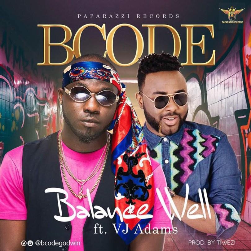 Bcode ft VJ Adams - Balance Well mp3 download