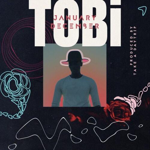 Tobi - January December mp3 download