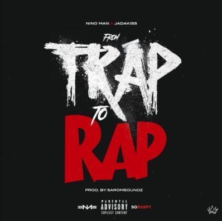 Nino Man ft Jadakiss - From Trap To Rap mp3 download
