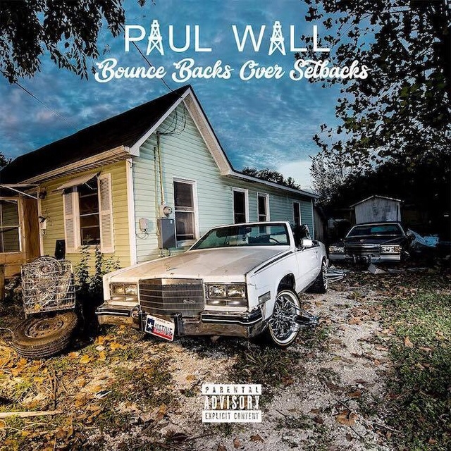 Paul Wall - Bounce Backs Over Setbacks Album download