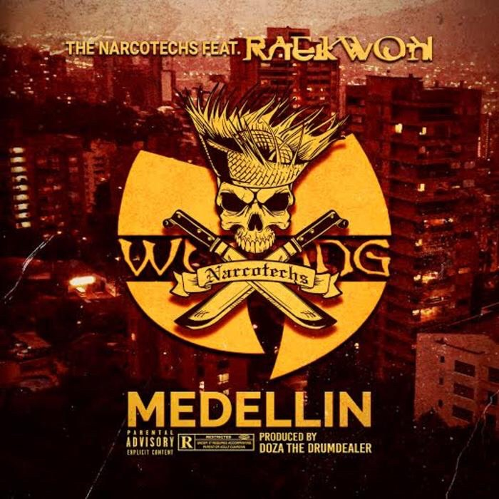 The Narcotechs Feat. Raekwon- Medellin (Remix) mp3 download