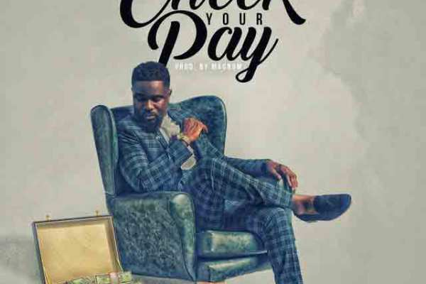 Sarkodie – Check Your Pay mp3 download