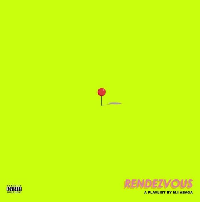 M.I Abaga - Rendezvous Album download