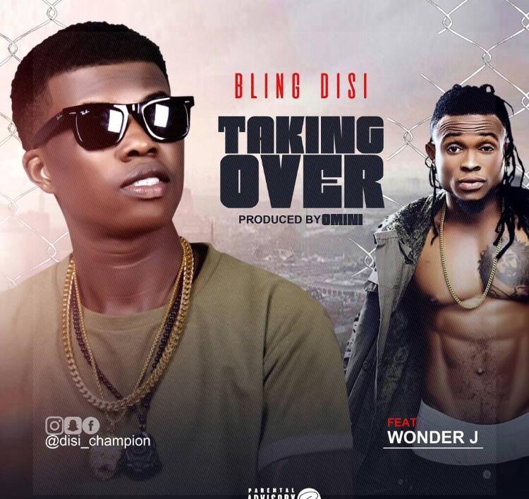 Bling Disi ft. Wonder J - Taking Over music video