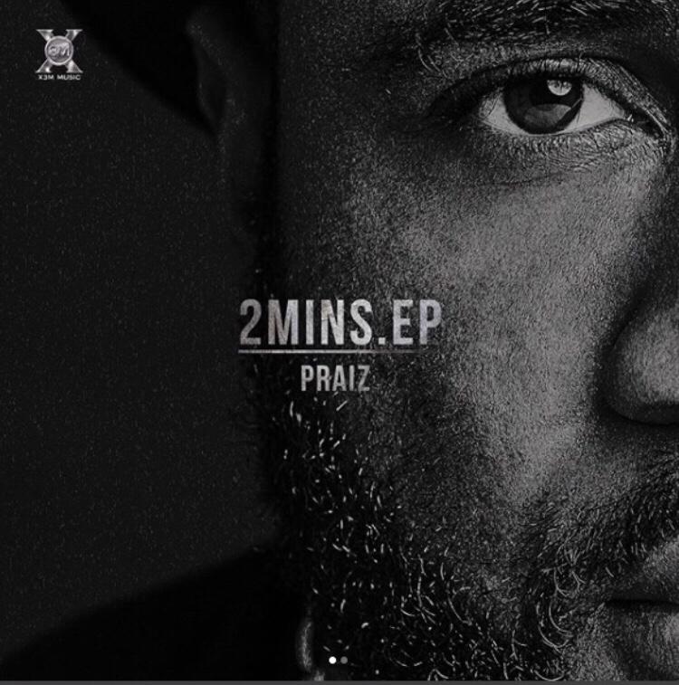 Praiz - 2Mins (EP)