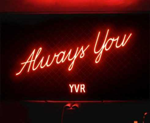 YVR – Always You mp3 download