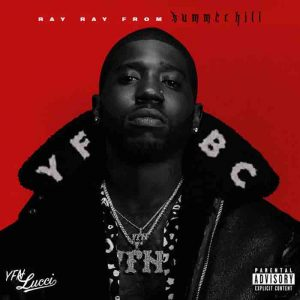 YFN Lucci – Ray Ray From Summerhill Album download