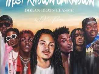 Dolan Beats – Most Known Unknown album download