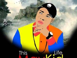 MayKid - This Life mp3 download