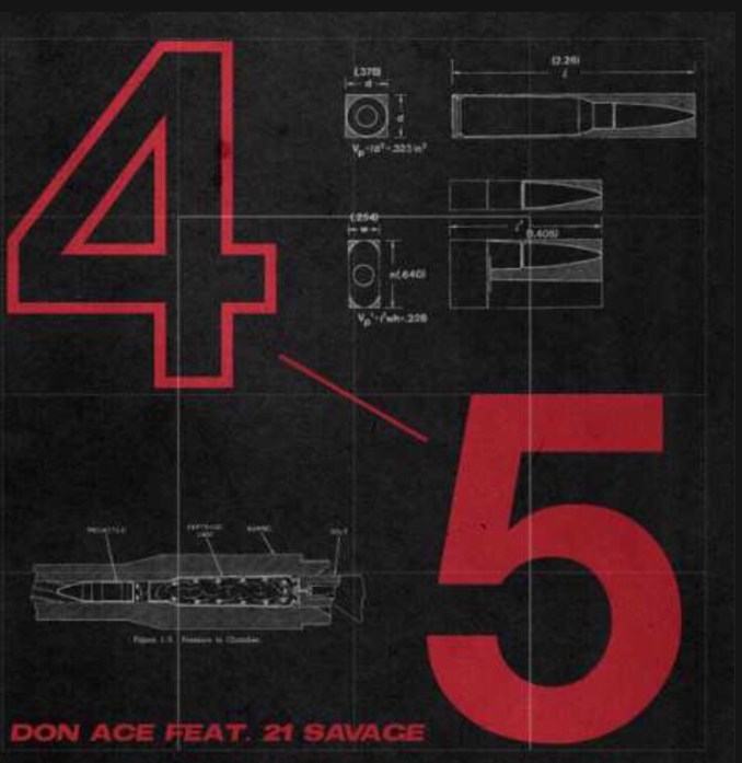 Don Ace ft. 21 Savage - 4 5 mp3 download