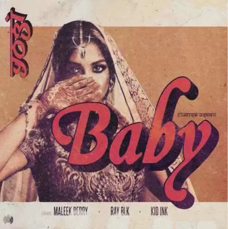 Yogi, Maleek Berry & RAY BLK – Baby (feat. Kid Ink) mp3 download