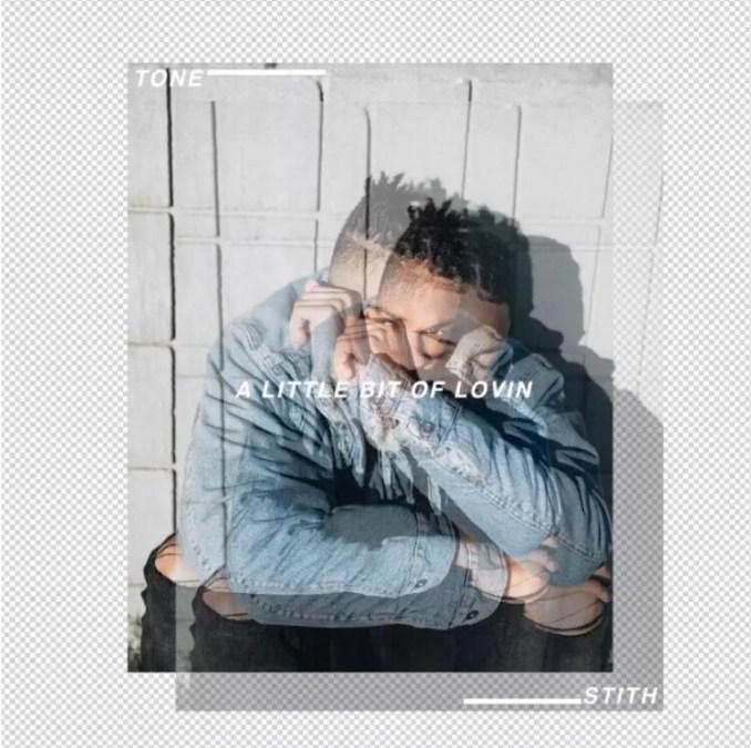 Tone Stith - A Little Bit Of Lovin mp3 download