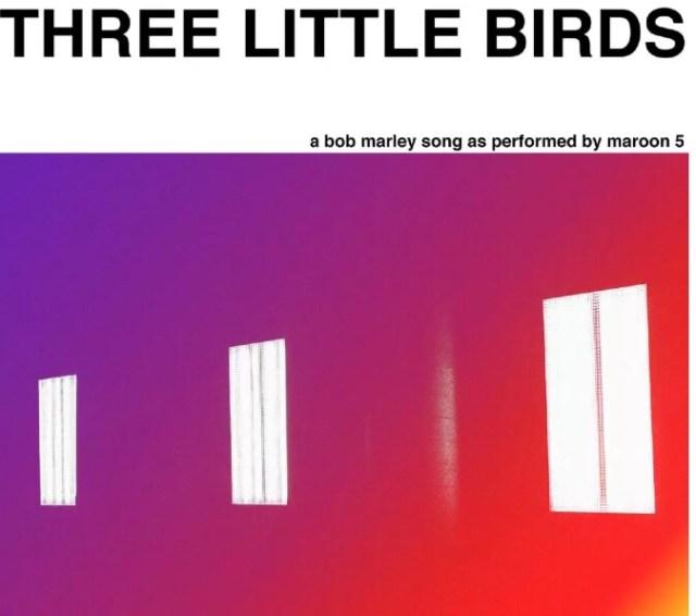Maroon 5 - Three Little Birds mp3 download