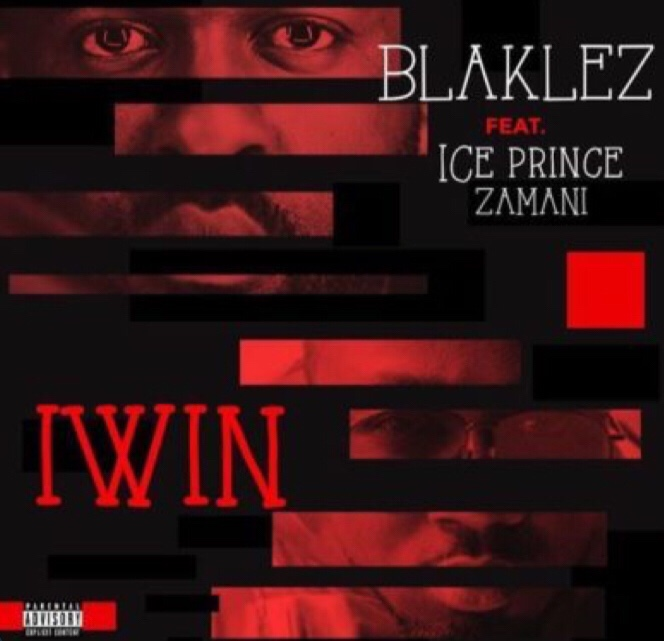 Blaklez - Iwin ft. Ice Prince mp3 download