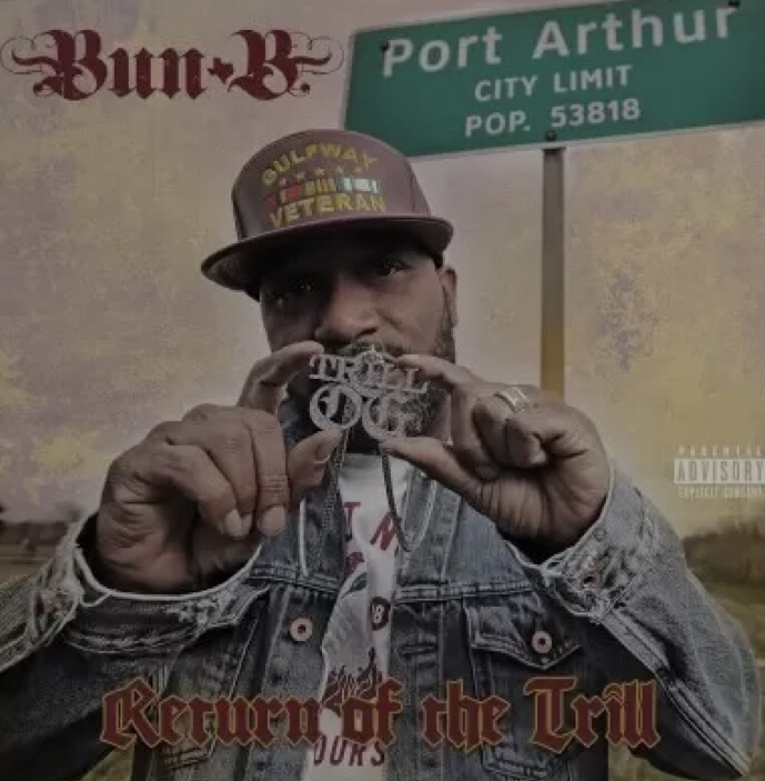 Bun B - Return Of The Trill (Album) download