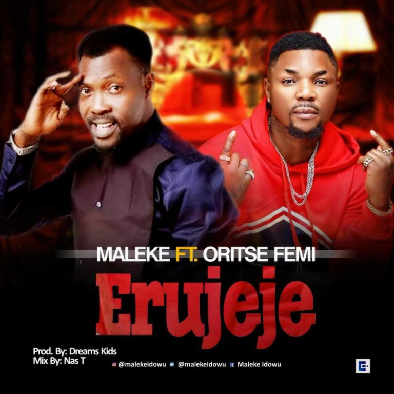 Maleke – Erujeje Ft. Oritsefemi (Song)